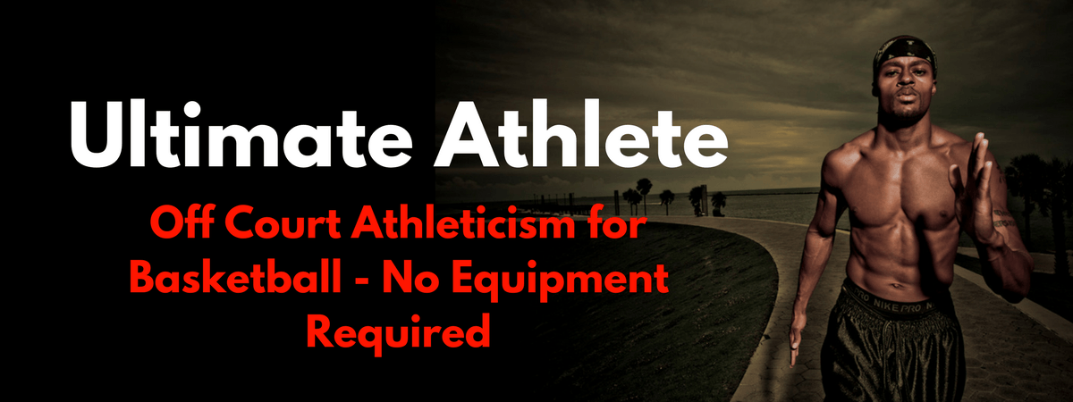 The Ultimate Athlete Basketball Off-Court Program